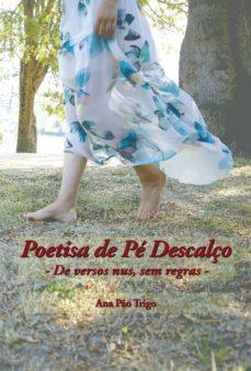 Descargador gratuito de libros electrónicos para Android POETISA DE PÉ DESCALçO 9789895455119 FB2 in Spanish