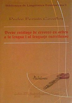 Eldeportedealbacete.es Breve Catálogo De Errores En Orden A La Lengua I Al Lenguaje Castellanos Image
