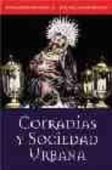 Ironbikepuglia.it Cofradias Y Sociedad Urbana: La Ilustre Cofradia Penitencial De N Uestra Señora De Las Angustias De Valladolid (1563-2002) Image