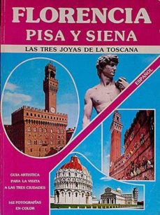 Vinisenzatrucco.it Florencia. Pisa Y Siena Image