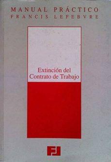 EXTINCIÓN DEL CONTRATO DE TRABAJO - VVAA | Triangledh.org