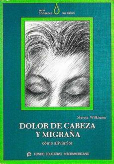 DOLO DE CABEZA Y MIGRAÑA - MARCIA WILKINSON   Adahalicante.org