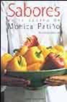 Eldeportedealbacete.es Sabores En La Cocina De Monica Patiño: 100 Recetas Practicas Image