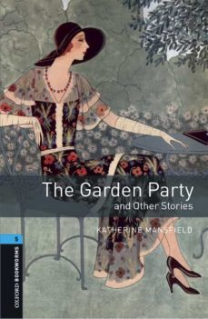 Descargas libros para ipad THE GARDEN PARTY AND OTHER STORIES (OBL 5: OXFORD BOOKWORMS LIBRARY)