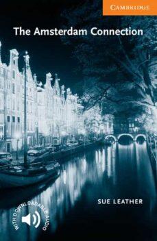 Descargar THE AMSTERDAM CONNECTION: LEVEL 4 gratis pdf - leer online