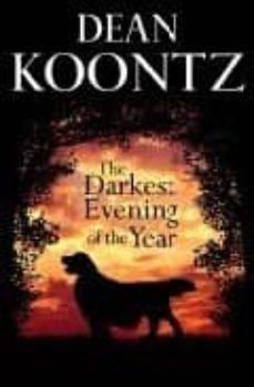 Descargas gratuitas para audiolibros THE DARKEST EVENING OF THE YEAR de DEAN KOONTZ (Spanish Edition)