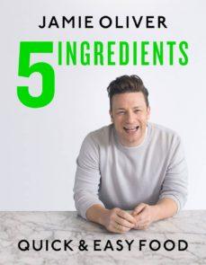 5 ingredients: quick & easy food-jamie oliver-9780718187729