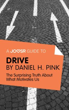 a joosr guide to… drive (ebook)-daniel pink-9781785671029