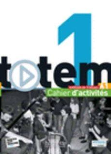 Libro de texto de electrónica descarga pdf TOTEM A1 CAHIER D ACTIVITES