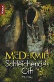 Descargas de torrents de libros de audio gratis SCHLEICHENDES GIFT  de VAL MCDERMID 9783426500729 en español