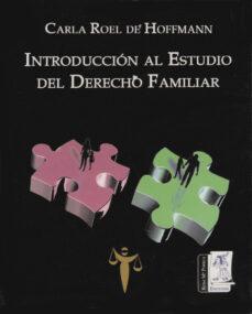 introducción al estudio del derecho familiar (ebook)-carla roel de hoffmann-9786070005329