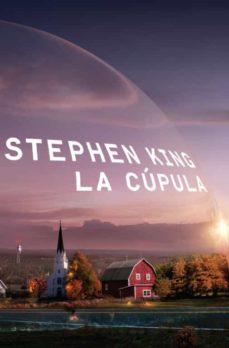 la cupula-stephen king-9788401337529