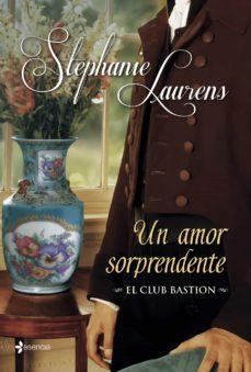 un amor sorprendente (el club bastion, 5)-stephanie laurens-9788408039129