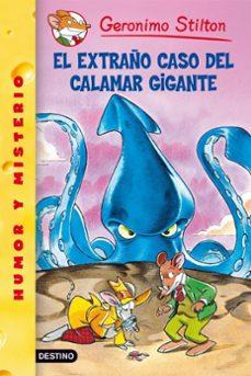 Descargar GERONIMO STILTON 31. EL EXTRAÑO CASO DEL CALAMAR GIGANTE gratis pdf - leer online