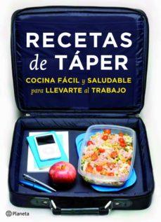 Recetas De Taper Cocina Facil Y Saludable Para Llevar Al Trabajo Vvaa Comprar Libro 9788408088929