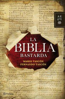la biblia bastarda (ebook)-mario tascon-fernando tascon-9788408113829