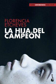 Audiolibro descargable gratis LA HIJA DEL CAMPEÓN FB2 RTF CHM 9788408210429