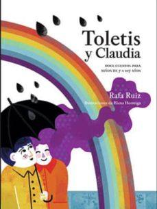 toletis y claudia-rafa ruiz-elena hormiga-9788409069729