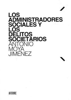 Valentifaineros20015.es Los Administradores Sociales Y Los Delitos Societarios Image