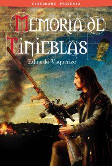 memoria de tinieblas-eduardo vaquerizo-9788415157229