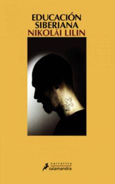 educación siberiana (ebook)-nikolai lilin-9788415470229