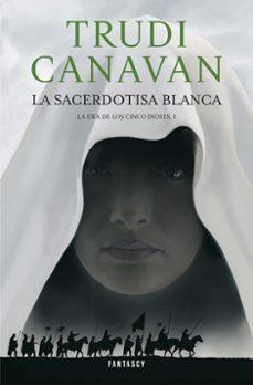 Cronouno.es La Sacerdotisa Blanca (Serie De Ithania 1. Trilogia La Era De Los Cinco Dioses 1) Image