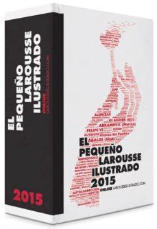 Descargar EL PEQUEÃ'O LAROUSSE ILUSTRADO 2015 gratis pdf - leer online