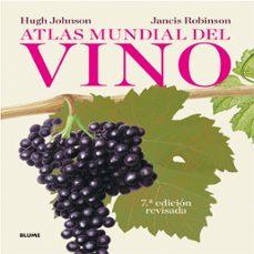 atlas mundial del vino-hugh johnson-jancis robinson-9788416138029