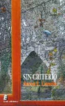 Descarga gratuita de libros electrónicos en formato pdf SIN CRITERIO  de AUREA L. LAMELA