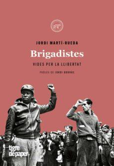 Concursopiedraspreciosas.es Brigadistes: Vides Per La Llibertat Image