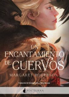 Descargas gratuitas de libros electrónicos sin registrarse UN ENCANTAMIENTO DE CUERVOS (Literatura española) de MARGARET ROGERSON 9788416858729 FB2 RTF