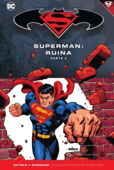 batman y superman - colección novelas gráficas nº 55: superman: ruina (parte 2)-geoff johns-greg rucka-9788417063429