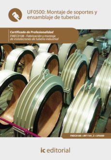 montaje de soportes y ensamblaje de tuberías. fmec0108 (ebook)-9788417086329
