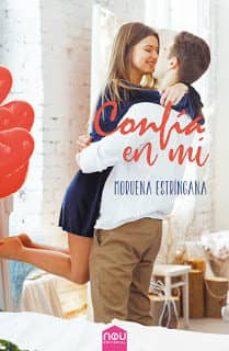 Portal de descarga de libros electrónicos gratis CONFIA EN MI de MORUENA ESTRINGANA (Spanish Edition)