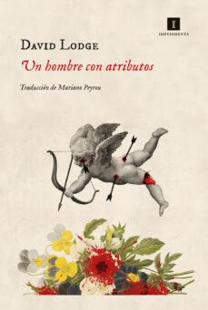 Descargar libros japoneses kindle UN HOMBRE CON ATRIBUTOS de DAVID LODGE PDB RTF CHM in Spanish 9788417553029