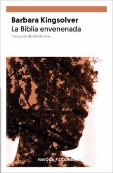 Descargar libros de electrónica gratis LA BIBLIA ENVENENADA 9788417978129 RTF FB2