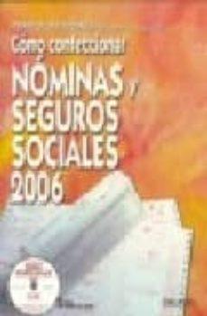 Relaismarechiaro.it Como Confeccionar Nominas Y Seguros Sociales 2006 (19ª Ed.) Image