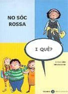 Inmaswan.es No Soc Rossa. I Que? Image