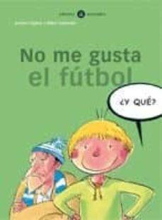 no me gusta el futbol-mikel valverde-andoni egaña-9788424660529