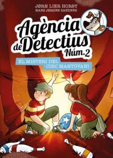 Emprende2020.es Agencia De Detectius Nº 2 - 9: El Misteri Del Circ Mantovani Image