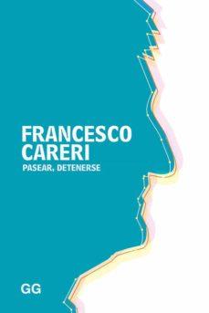 pasear, detenerse-francesco careri-9788425229329