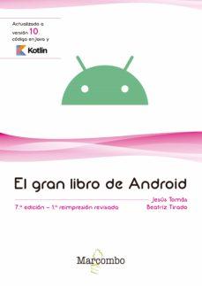 Relaismarechiaro.it El Gran Libro De Android (7ª Ed.) Image
