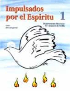 Costosdelaimpunidad.mx Impulsados Por El Espiritu 1: Guia Del Catequista Image