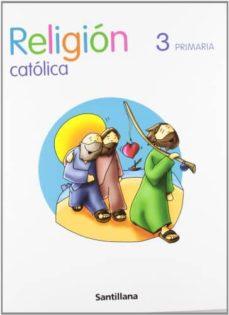 Enmarchaporlobasico.es 3 Primaria Religion Catolica Edicion08 Image