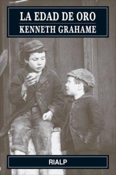 la edad de oro (ebook)-kenneth grahame-9788432141829