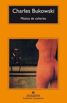 musica de cañerias-charles bukowski-9788433914729