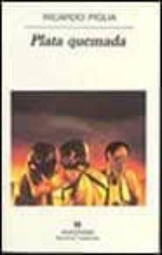 Descargas de libros electrónicos en español gratis PLATA QUEMADA de RICARDO PIGLIA  9788433924629