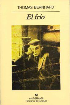 el frio: un aislamiento (3ª ed.)-thomas bernhard-9788433930729