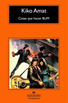 Ebook nl descarga gratuita COSAS QUE HACEN BUM de KIKO AMAT in Spanish FB2 ePub 9788433973429