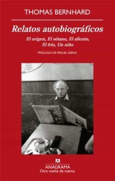 Amazon kindle libros: RELATOS AUTOBIOGRAFICOS: EL ORIGEN, EL SOTANO, EL ALIENTO, EL FRI O, UN NIÑO 9788433975829 (Spanish Edition) FB2